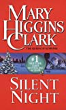 Silent Night by Mary Higgins Clark