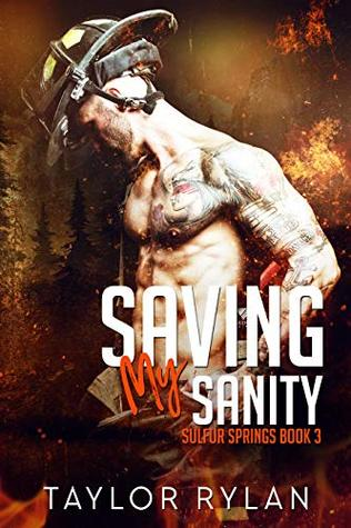 Saving My Sanity by Taylor Rylan
