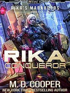 Rika Conqueror (Aeon 14: Rika's Marauders, #7)