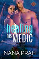 Healing His Medic (The Protectors Book 1)