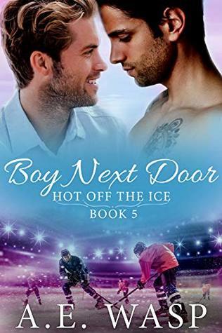 Boy Next Door (Hot Off the Ice, #4)