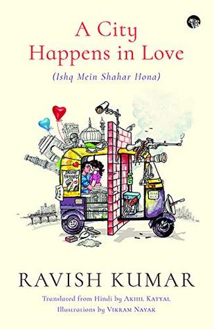 इश्क में शहर होना by Ravish Kumar