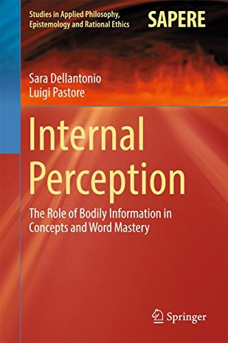 Internal Perception The Role of Bodily Information in Concepts and Word Mastery