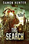 The Search - A Post Apocalyptic Thriller (ROT SERIES Book 5)