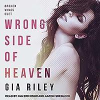 Wrong Side of Heaven (Broken Wings Duet, #1)