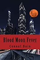 Blood Moon Fever