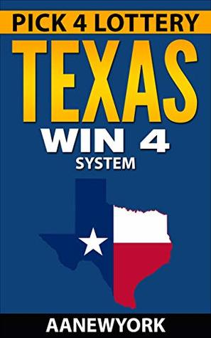 Pick 4 Lottery-TEXAS Win 4 System: How to Win $2562 Every Month in