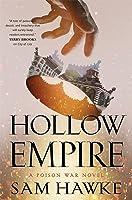 Hollow Empire (Poison Wars #2)