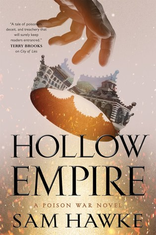 Hollow Empire (Poison Wars, #2)