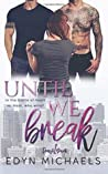Until We Break (Trust Duet) (Volume 1)