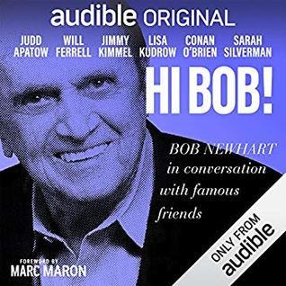 Hi Bob! by Bob Newhart