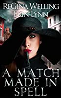A Match Made in Spell (Fate Weaver, #1)
