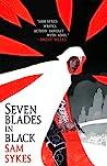 Seven Blades in B...