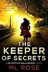 The Keeper of Secrets (Detective Arla Baker #2)