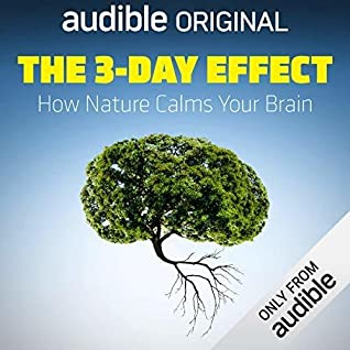 The 3-Day Effect by Florence Williams