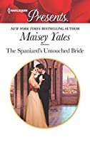 The Spaniard's Untouched Bride (Brides of Innocence Book 1)