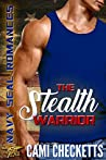 The Stealth Warrior(Hawk Brothers #2)
