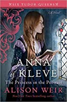 Anna of Kleve, The Princess in the Portrait (Six Tudor Queens, #4)