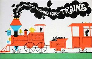 Ed Emberley's Little Drawing Book of Trains
