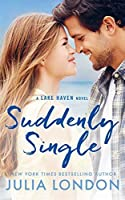 Suddenly Single (A Lake Haven Novel Book 4) (Volume 4)