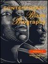 Contemporary Black Biography, Volume 19