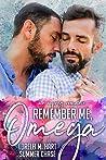Remember Me, Omega