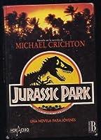 Parque Jurásico: Una novela para jóvenes
