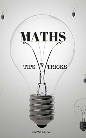math shortcuts: simple tips and tricks to make maths