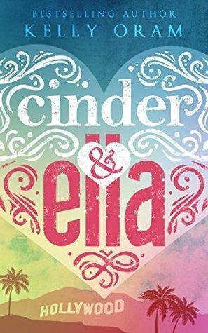 Cinder & Ella (Cinder & Ella, #1)
