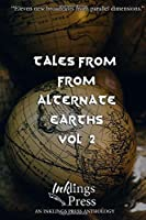 Tales From Alternate Earths 2