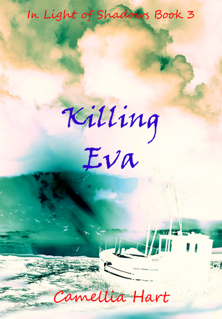 Killing Eva (In Light of Shadows #3)