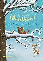 Ein Winterwunder für Mona Maus (Das kleine Waldhotel, Band 02)