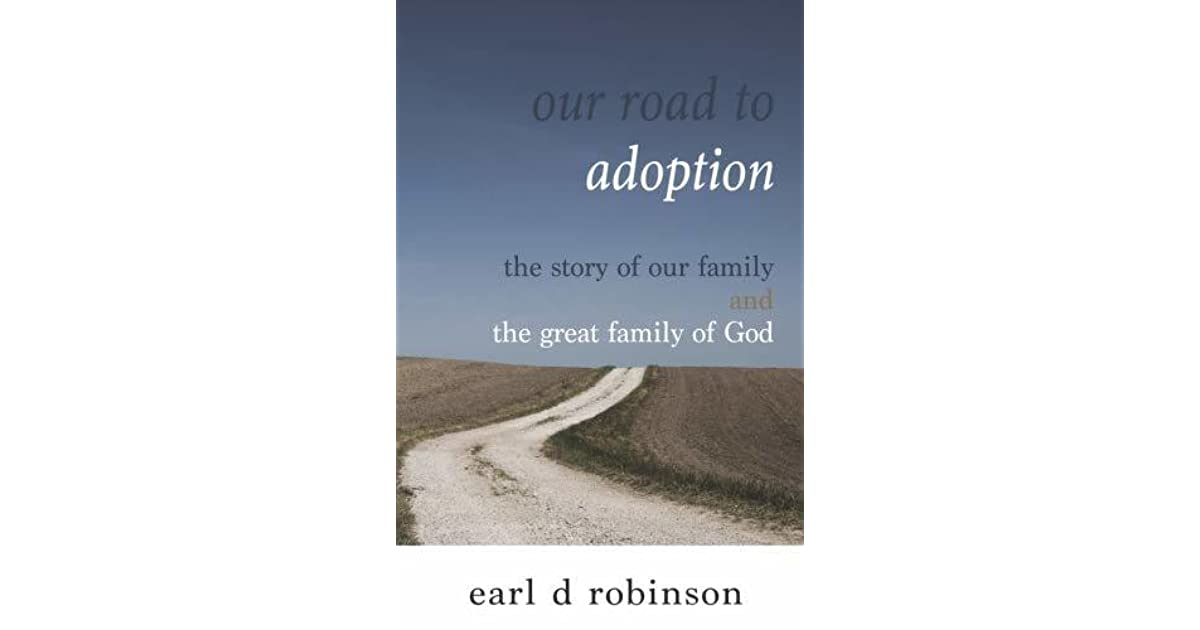 109223bfbf Our Road to Adoption  The Story of our Family and the Great Family of God
