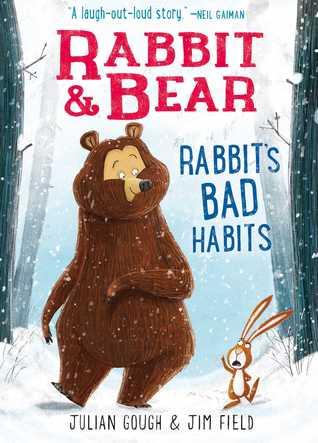 Rabbit's Bad Habits by Julian Gough