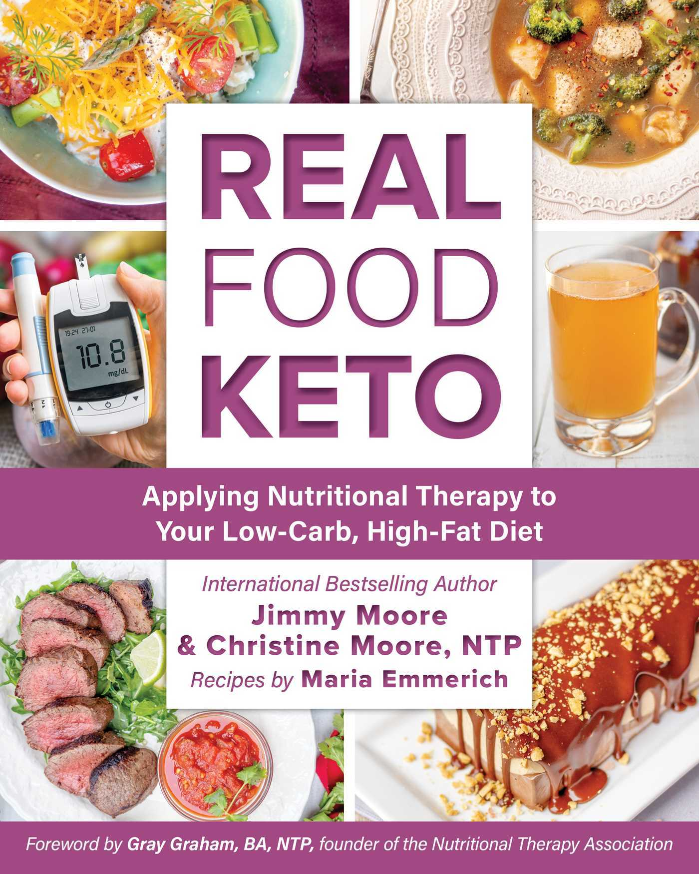 Real Food Keto Applying Nutritional Therapy to Your Low-Carb High-Fat Diet