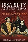 Disability and the Tudors: All the king's fools'