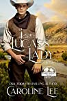 Lucas's Lady (Sunset Valley, #1)