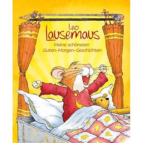 Leo Lausemaus Meine Schönsten Guten Morgen Geschichten By