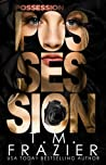 Possession (Perversion Trilogy, #2)