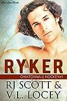 Ryker (Owatonna U Hockey, #1)