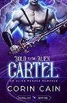 Sold To The Alien Cartel (Aurelian Empire, #2)