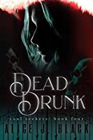 Dead Drunk (Soul Seekers)