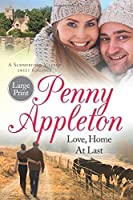 Love, Home At Last: Large Print Edition: Volume 3 (Summerfield Large Print)