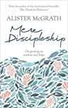 Mere Discipleship: On Growing in Wisdom and Hope