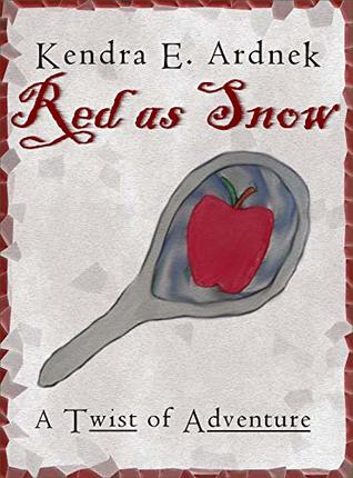 Red as Snow (A Twist of Adventure, #3)