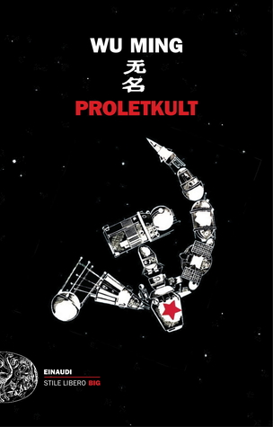 Proletkult by Wu  Ming