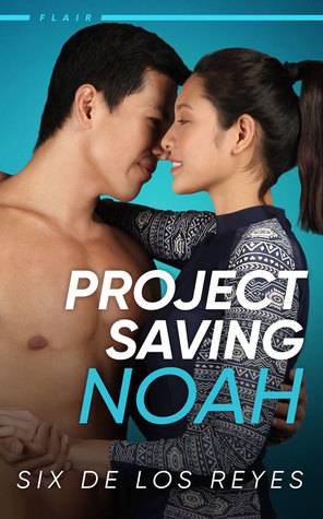 Project Saving Noah (Flair #2)