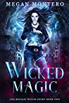 Wicked Magic (The Royals: Witch Court #2)