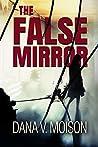 The False Mirror (Sharon Davis Chronicles #2)