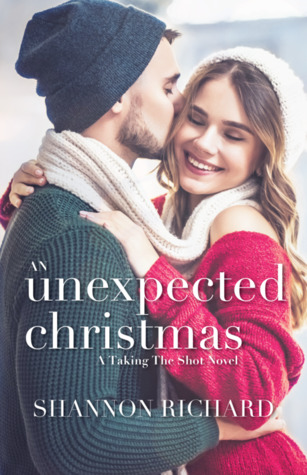An Unexpected Christmas (Taking the Shot #1)